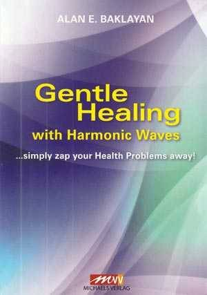 BOOK Alan Baklayan: Gentle healing with harmonic waves